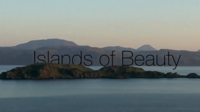 Islands of Beauty // Directors Cut //  Documentary Filmmaking Scotland